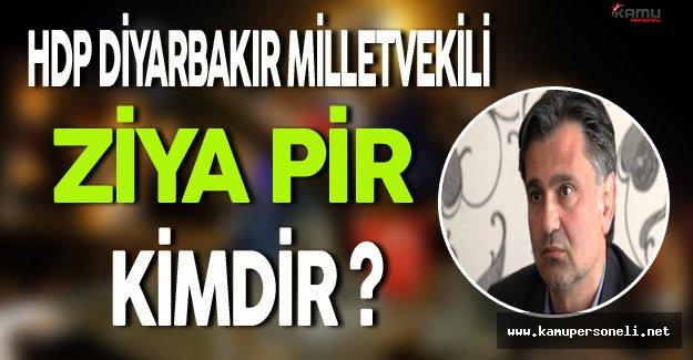 HDP Diyarbakır Milletvekili Ziya Pir Gözaltına Alındı (Ziya Pir Kimdir?)