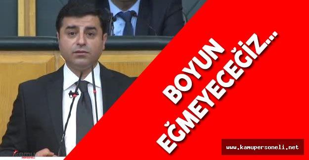 """HDP Eş Genel Başkanı: """" Boyun eğmeyeceğimizi her yerde haykırmalıyız."""""""