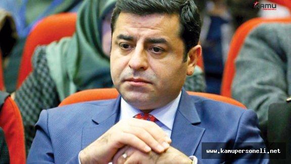 HDP Eş Genel Başkanı Demirtaş Hakkında Fezleke Düzenlendi