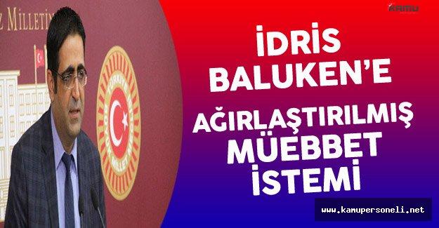 HDP Grup Başkanvekiline Ağırlaştırılmış Müebbet Hapis İstemi !