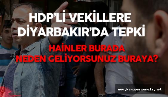 HDP Milletvekilleri Diyarbakır Sur'da Vatandaşların Tepkisiyle Karşılaştı