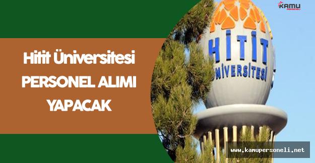 Hitit Üniversitesi Personel Alımı Yapacak