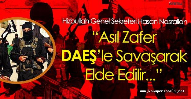 Hizbullah Genel Sekreterinden DAEŞ Açıklaması