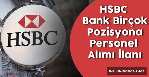 HSBC Birçok İlde Personel Alımı Yapacak