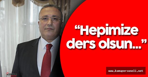 """HSYK Başkanvekili : """"Atlattığımız tehlike hepimize ders olsun"""""""