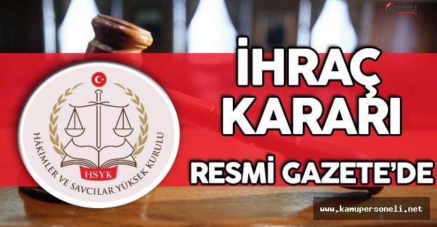 HSYK'nın 66 Hakim ve Savcıyı İhraç Kararı Resmi Gazete'de