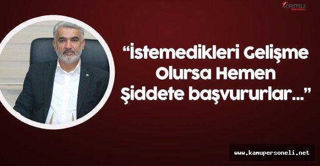 """HÜDA PAR Genel Başkanı:"""" Bu Zihniyet Hemen Şiddete Başvuran Zihniyettir"""""""