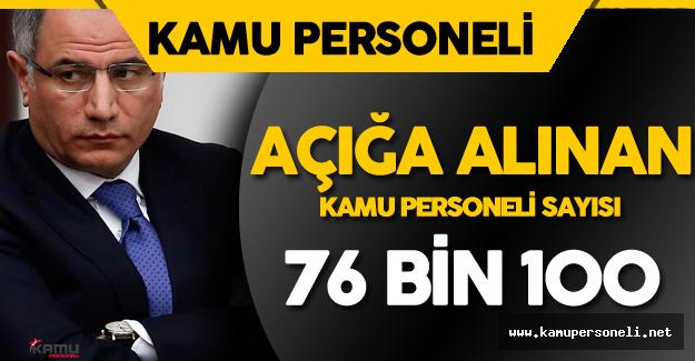 İçişleri Bakanı Açıkladı ! Kamuda Açığa Alınan Personel Sayısı 76 Bin 100