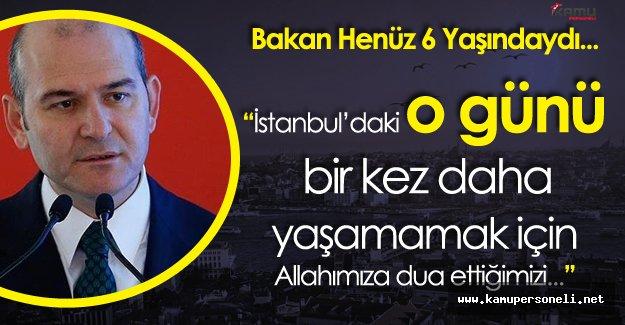 İçişleri Bakanı Süleyman Soylu'nun Acı Hatırası