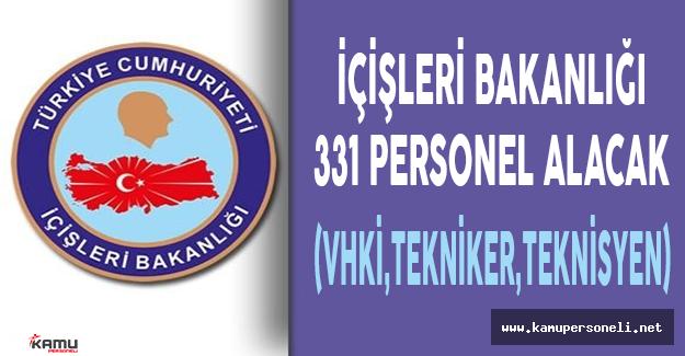 İçişleri Bakanlığı 3 Unvanda 331 Personel Alacak