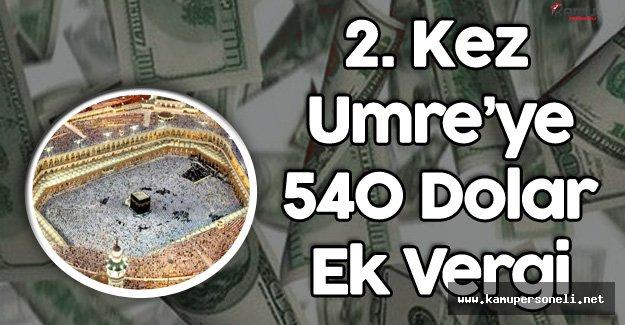 İkinci Kez Umre'ye Gidecekler 540 Dolar Daha Fazla Ödeyecek