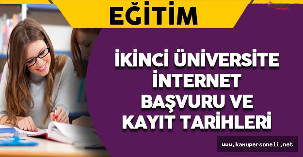 İkinci Üniversite İnternet Başvuru ve Kayıt Tarihleri