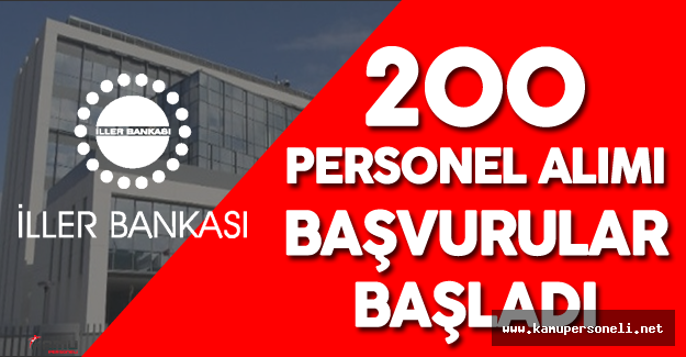 İller Bankası 200 Personel Alımı Yapacak ( Başvurular Başladı )