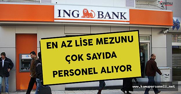 ING Bank En Az Lise Mezunu Çok Sayıda Personel Alımı Yapıyor