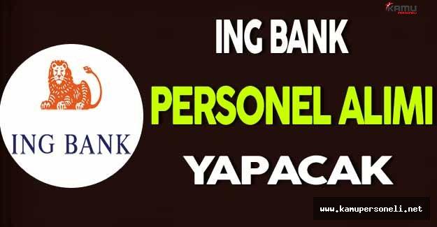 ING Bank Personel Alım İlanı