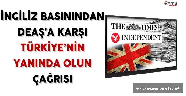 İngiliz Basını Türkiye'nin Yanında Yer Alın Çağrısında Bulundu