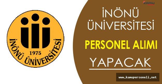 İnönü Üniversitesi Personel Alımı Yapacak