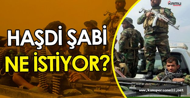 Irak'ta Haşdi Şabi Tehlikesi Büyüyor ! Yeni Bir Cephe Mi Açılacak?