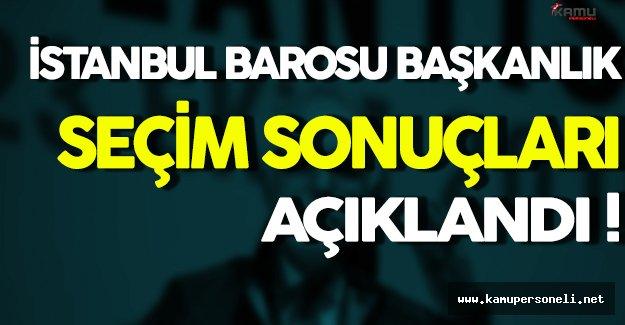 İstanbul Barosu Başkanlık Seçim Sonuçları Açıklandı