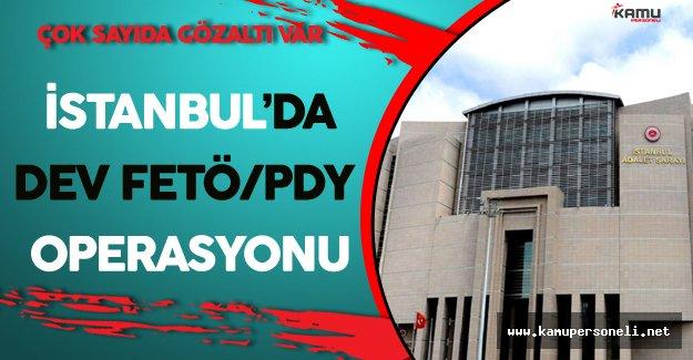 İstanbul'da Dev FETÖ Operasyonu ! Çok Sayıda Adliye ve Cezaevi Çalışanı Gözaltında