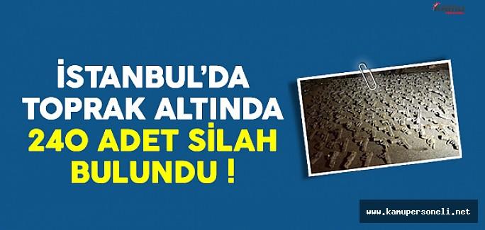 İstanbul'da Yer Altında 240 Silah Bulundu
