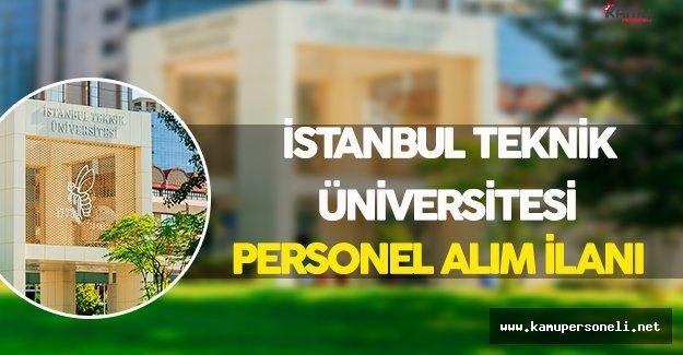 İstanbul Teknik Üniversitesi Personel Alım İlanı