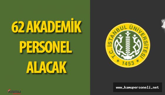 İstanbul Üniversitesi Akademik Personel Alımı Yapacak