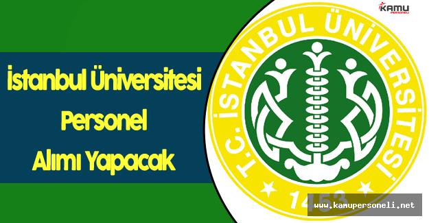 İstanbul Üniversitesi Personel Alım İlanı