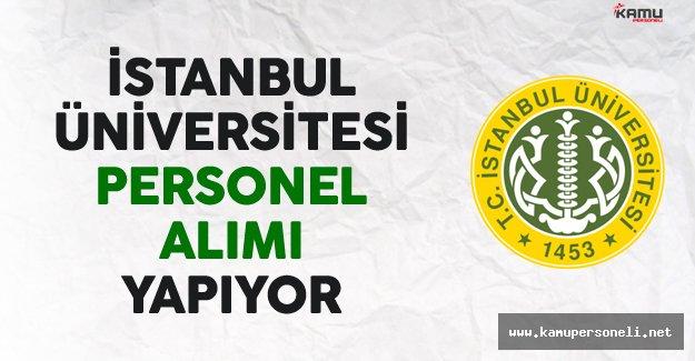 İstanbul Üniversitesi Personel Alımı Yapıyor