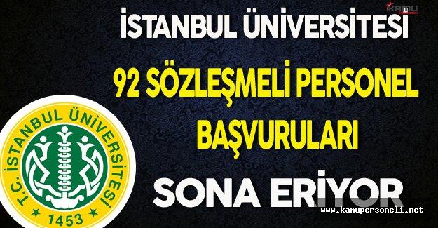 İstanbul Üniversitesi Sözleşmeli Personel Alımı Başvuruları Sona Eriyor