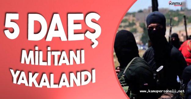 İzmir'de 5 DAEŞ Militanı Kıskıvrak Yakalandı