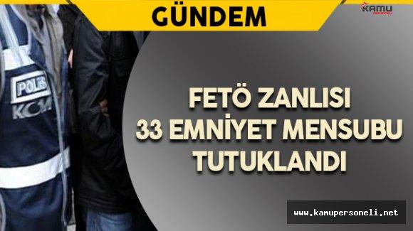 İzmir'de FETÖ Zanlısı 33 Emniyet Mensubu Tutuklandı