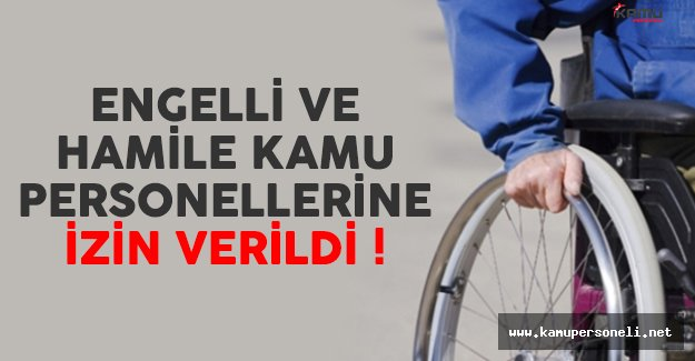İzmir'de hamile ve engelli kamu personellerine idari izin