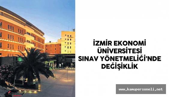 İzmir Ekonomi Üniversitesi Sınav Yönetmeliği'nde Değişiklik Yapıldı