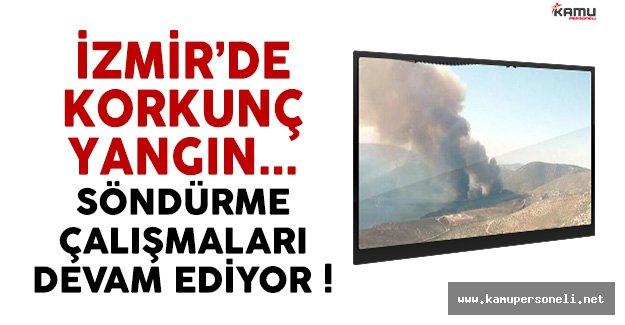 İzmir Karabun'daki Yangına Müdahale Devam Ediyor !