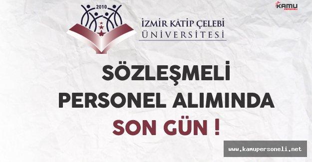 İzmir Katip Çelebi Üniversitesi Sözleşmeli Personel Alımında Son Gün