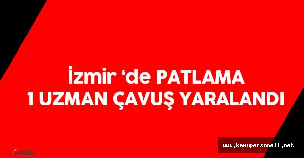 İzmir Kemalpaşa İlçesinde Patlama