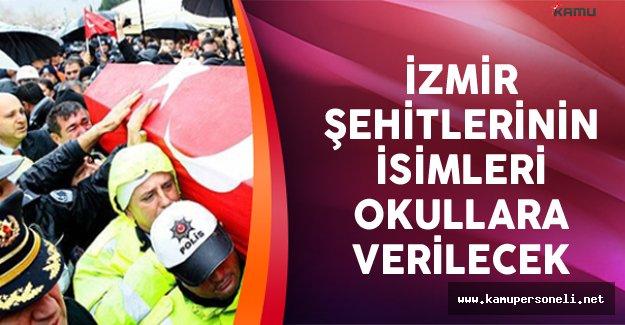 İzmir Şehitlerinin İsimleri Okullara Verilecek