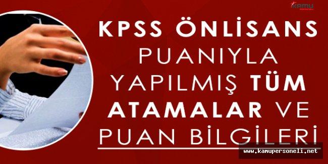 Kamu Kurum ve Kuruluşlarına Önlisans KPSS Puanıyla Yapılmış Atamalar