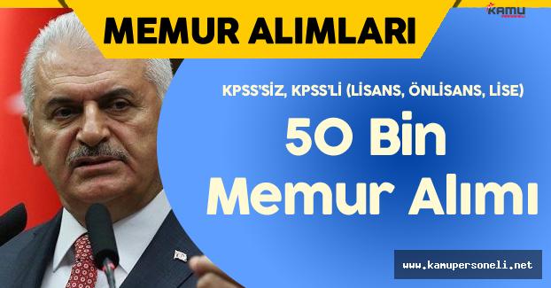 Kamuya 50 Bin Civarında Memur Alımı Yapılacak ( KPSS, KPSS'siz , Lisans, Önlisans, Lise)