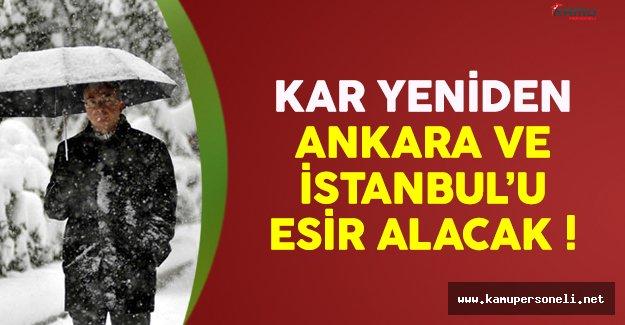 Kar yağışı yeniden Ankara ve İstanbul'u esir alacak