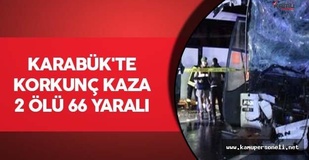 Karabük'te Korkunç Kaza: 2 Ölü 66 Yaralı