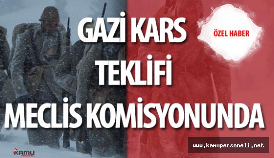 """Kars ili İçin """"Gazi"""" Ünvanı Kanun Teklifi Mecliste"""
