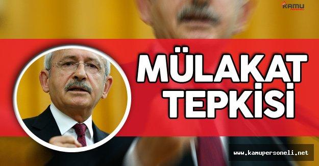 Kılıçdaroğlu'ndan Personel Alımlarındaki Mülakatlara Tepki Geldi