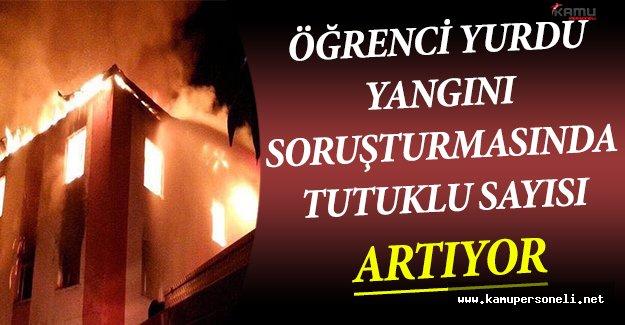 Kız Öğrenci Yurdu Yangını Soruşturmasında Tutuklanan Sayısı Artıyor !