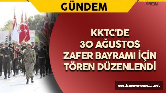 KKTC'de 30 Ağustos Zafer Bayramı Kutlandı