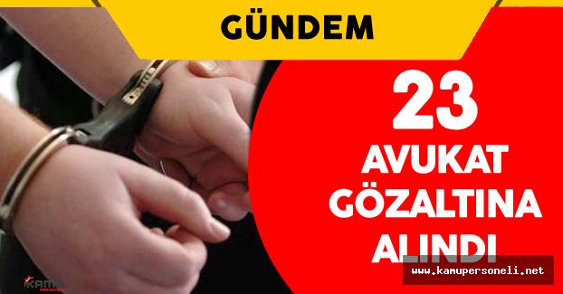 Konya'da FETÖ Soruşturması Kapsamında 23 Avukat Gözaltına Alındı