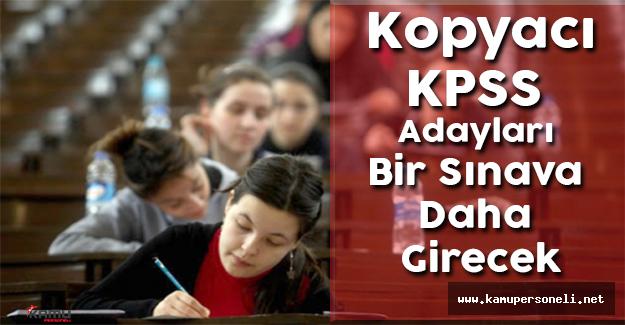 Kopyacı KPSS Adayları Bir Sınava Daha Girecek
