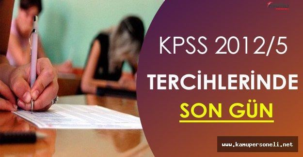 KPSS 2012/5 Tercihlerinde Son Gün !