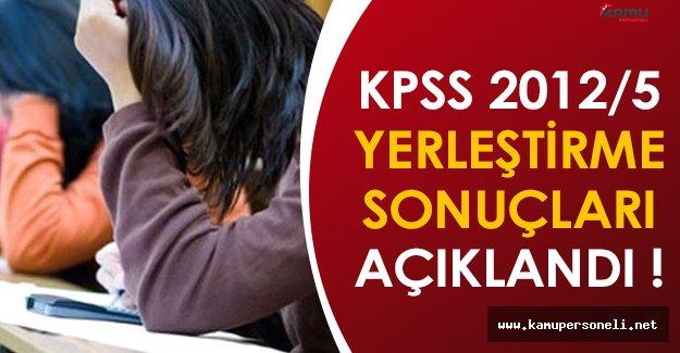 KPSS 2012/5 Yerleştirme Sonuçları Açıklandı !